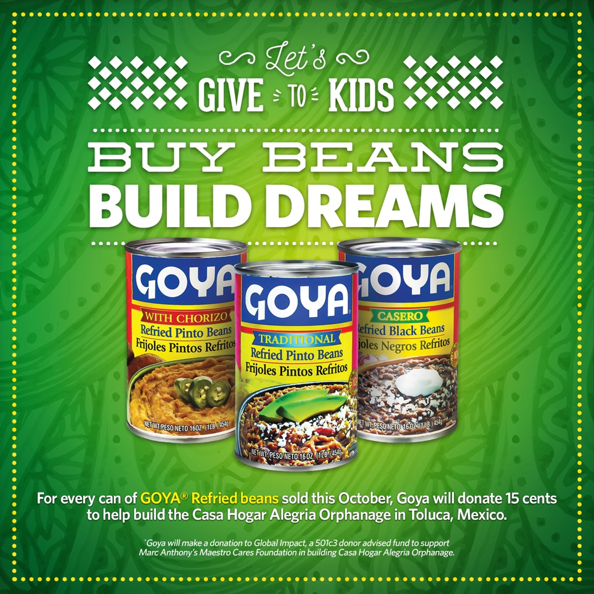 GOYA FOODS ANNOUNCES 'LET'S GIVE TO KIDS'  PROGRAM TO RAISE FUNDS FOR  THE MAESTRO CARES FOUNDATION